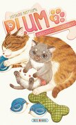 Plum : Un amour de chat, Tome 4