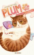 Plum : Un amour de chat, Tome 5