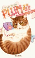 Plum : Un amour de chat, Tome 5