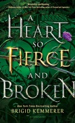 The Cursebreakers, Tome 2 : A Heart So Fierce and Broken