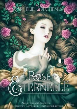 Couverture du livre : Rose éternelle