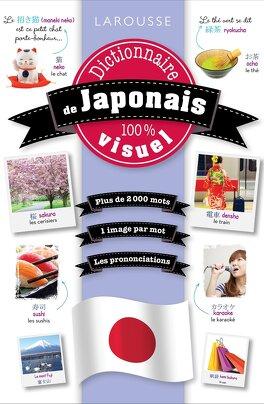 Couverture du livre : Dictionnaire de Japonais 100% visuel