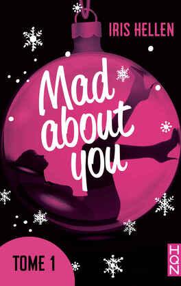Couverture du livre : Mad About You - tome 1