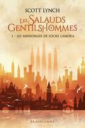 Les Salauds Gentilshommes, tome 1 : Les mensonges de Locke Lamora