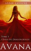 Avana, Tome 3 : L'Éveil du dragon rouge