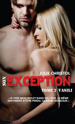Exception, Tome 2 : Vasili