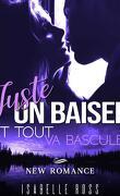 Juste Un Baiser / Et Tout Va Basculer