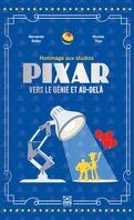 Pixar : vers le génie et au delà