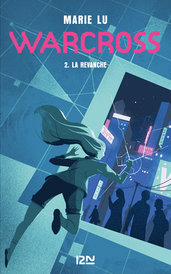 Couverture de Warcross, Tome 2 : La revanche
