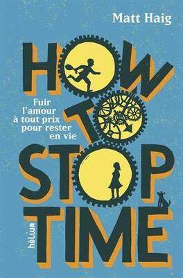 Couverture du livre : How to Stop Time