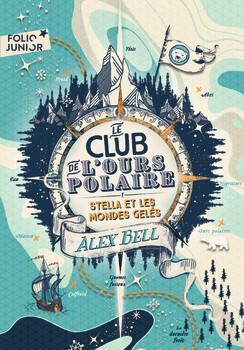 Couverture de Le Club de l'ours polaire, Tome 1 : Stella et les mondes gelés
