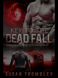 Into The Dead Fall, Tome 2 : Key to the dead fall