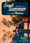 Sweet Summer, Tome 1 : Marlone