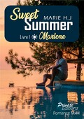 Sweet Summer, Tome 1 : Marlone