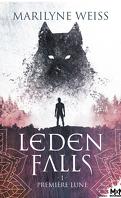 Leden Falls, Tome 1 : Première lune