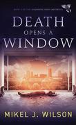 Les Mystères de Mourning Dove, Tome 2 : Death Opens A Window