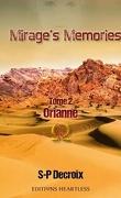 Mirage's Memories, Tome 2 : Orianne