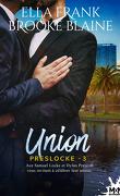PresLocke, Tome 3 : Union