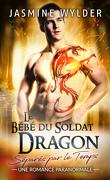 Séparés par le temps, Tome 2 : Le Bébé du Soldat Dragon