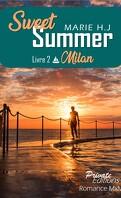 Sweet Summer, Tome 2 : Milan