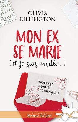 Couverture du livre : Mon Ex se marie (et je suis invitée)