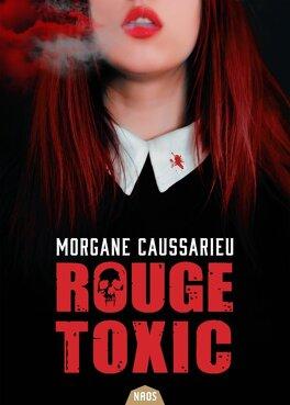 Couverture du livre : Rouge Toxic