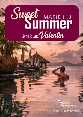 Couverture du livre : Sweet Summer, Tome 3 : Valentin