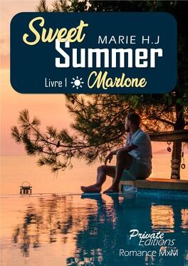 Couverture du livre : Sweet Summer, Tome 1 : Marlone