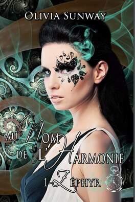 Couverture du livre : Au nom de l'Harmonie,  Tome 1 : Zéphyr