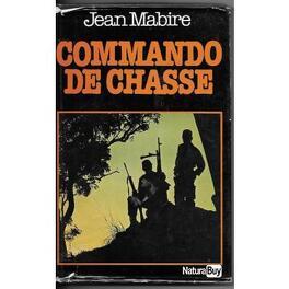 Couverture du livre : Commando de chasse