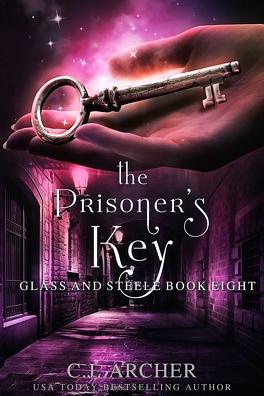 Couverture du livre : Glass and Steele, Tome 8: The prisoner's key