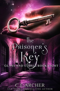 Glass and Steele, Tome 8: The prisoner's key