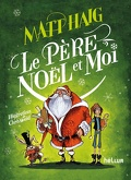 Noël, tome 3 : Le père Noël et moi