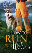 Mad Creek, Tome 5 : How to Run with the Wolves