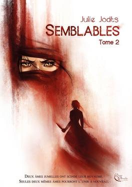 Couverture du livre : Semblables, Tome 2