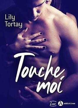 Couverture du livre : Touche moi