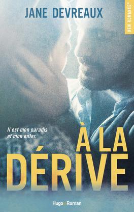 À la dérive - Livre de Jane Devreaux