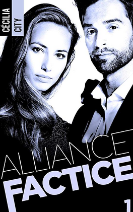 Couverture du livre : Alliance factice, Tome 1