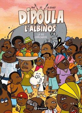 Couverture du livre : Dipoula l'albinos, Tome 3 : La Vie gabonaise