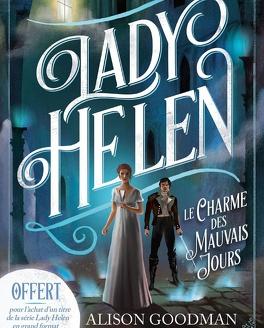 Couverture du livre : Lady Helen, Tome 1.5 : Le Charme des mauvais jours