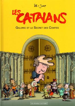 Couverture du livre : Les Catalans : Galdric et le secret des comtes