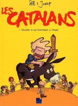 Couverture du livre : Les Catalans : Galdric et les Fantômes du Passé