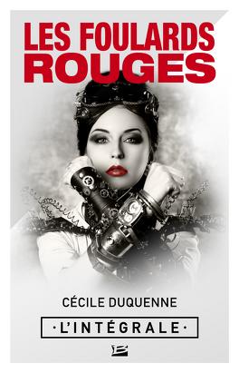 Couverture du livre : Les Foulards rouges, Intégrale