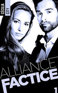 Alliance factice, Tome 1