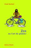 Zen ou l'Art de pédaler