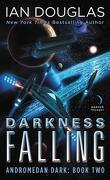Andromedan Dark, Tome 2 : Darkness Falling
