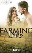 Farming Love, Tome 1 : Farming Love