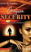 Greyson Security, Tome 4 : Attraction colombienne