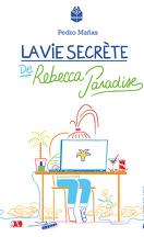 La vie secrète de Rebecca Paradise
