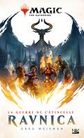 Magic : The Gathering - La Guerre de l'étincelle, Tome 1 : Ravnica